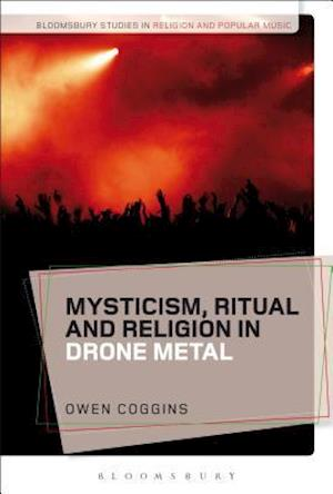 Bog, hardback Mysticism, Ritual and Religion in Drone Metal af Owen Coggins