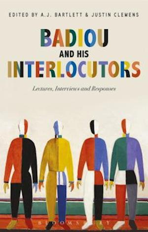 Bog, hardback Badiou and His Interlocutors af Alain Badiou