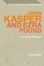 John Kasper and Ezra Pound: Saving the Republic