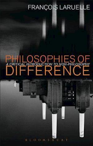 Bog, paperback Philosophies of Difference af Francois Laruelle