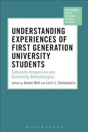 Bog, hardback Understanding Experiences of First Generation University Students af Lorri J. Santamaría