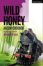 Wild Honey (Modern Plays)