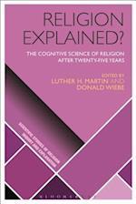 Religion Explained? (Scientific Studies of Religion Inquiry and Explanation)