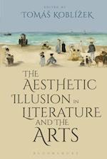 Aesthetic Illusion in Literature and the Arts