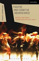 Theatre and Cognitive Neuroscience (Performance and Science Interdisciplinary Dialogues)