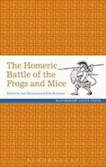 Homeric Battle of the Frogs and Mice (Greek Texts)