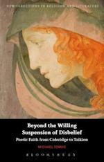 Beyond the Willing Suspension of Disbelief (New Directions in Religion and Literature)