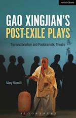 Gao Xingjian's Post-Exile Plays
