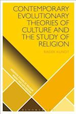 Contemporary Evolutionary Theories of Culture and the Study of Religion (Scientific Studies of Religion Inquiry and Explanation)