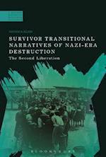 Survivor Transitional Narratives of Nazi-Era Destruction (A Modern History of Politics and Violence)