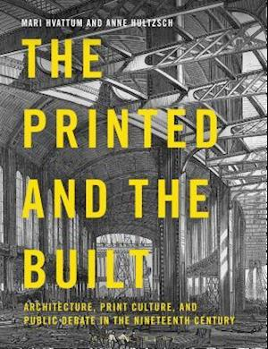 The Printed and the Built