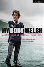 My Body Welsh (Modern Plays)