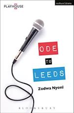 Ode to Leeds (Modern Plays)