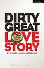 Dirty Great Love Story (Modern Plays)