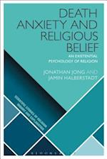 Death Anxiety and Religious Belief (Scientific Studies of Religion Inquiry and Explanation)