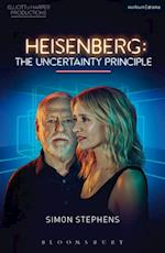Heisenberg: The Uncertainty Principle (Modern Plays)