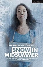 Snow in Midsummer (Modern Plays)