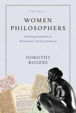 Women Philosophers Volume II