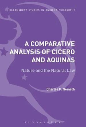 A Comparative Analysis of Cicero and Aquinas: Nature and the Natural Law