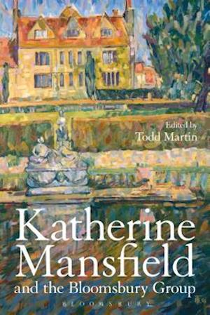 Katherine Mansfield and the Bloomsbury Group