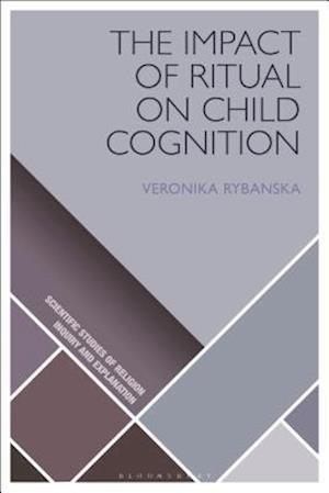 The Impact of Ritual on Child Cognition