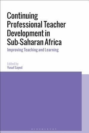 Continuing Professional Teacher Development in Sub-Saharan Africa