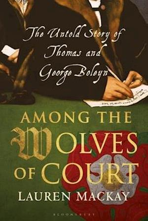 Among the Wolves of Court