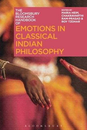 The Bloomsbury Research Handbook of Emotions in Classical Indian Philosophy