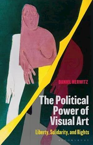 The Political Power of Visual Art