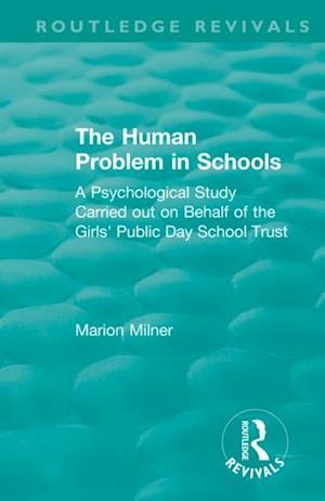 Human Problem in Schools (1938)