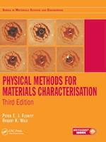 Physical Methods for Materials Characterisation, Third Edition (Series in Materials Science and Engineering)