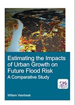 Estimating the Impacts of Urban Growth on Future Flood Risk