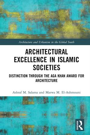 Architectural Excellence in Islamic Societies