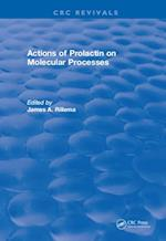 Actions of Prolactin On Molecular Processes