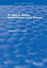 Atlas for Staging Mammalian and Chick Embryos