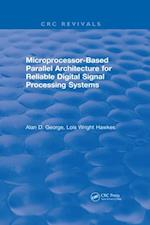 Microprocessor-Based Parallel Architecture for Reliable Digital Signal Processing Systems