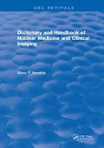 Dictionary and Handbook of Nuclear Medicine and Clinical Imaging