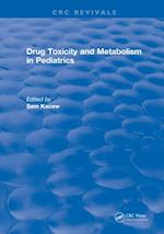 Drug Toxicity and Metabolism in Pediatrics