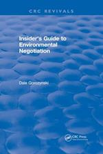 Insider's Guide to Environmental Negotiation