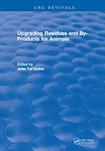 Upgrading Residues and By-products for Animals