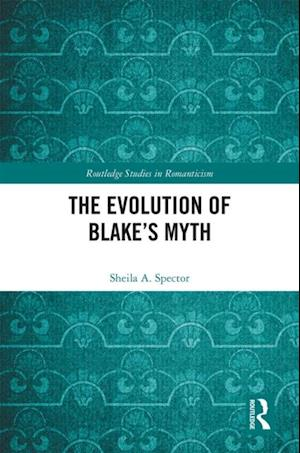 Evolution of Blake's Myth