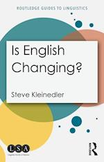 Is English Changing? (Routledge Guides to Linguistics)