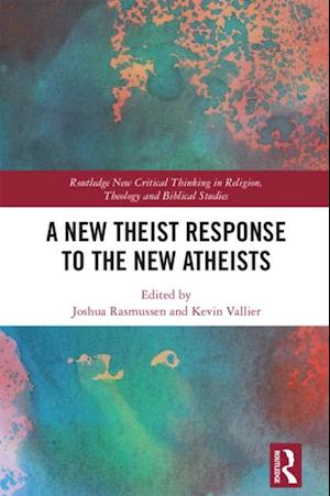 New Theist Response to the New Atheists