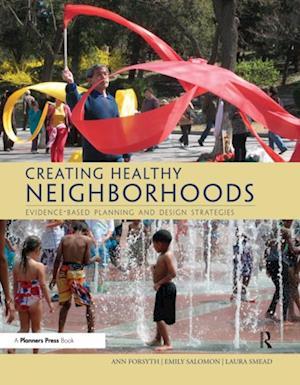 Creating Healthy Neighborhoods