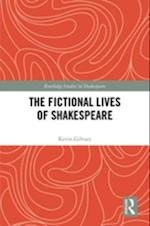 Fictional Lives of Shakespeare (Routledge Studies in Shakespeare)