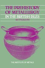 Prehistory of Metallurgy in the British Isles: 5