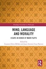 Mind, Language and Morality (Routledge Festschrifts in Philosophy)