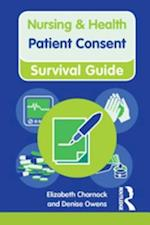 Patient Consent (Nursing and Health Survival Guides)