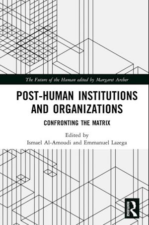 Post-Human Institutions and Organizations