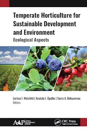 Temperate Horticulture for Sustainable Development and Environment